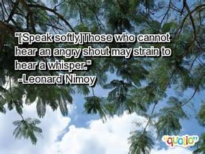 nimoy quote of anger and whisper