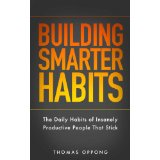 Build Smarter Habits by Oppong