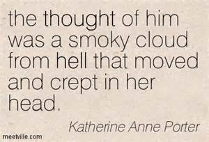 K Porter quote thought of him like smoky cloud