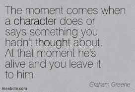 Graham Greene character does & is alive