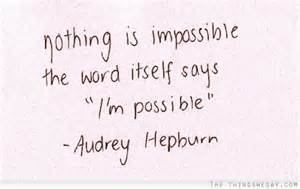 audrey hepburn quote Impossiblr