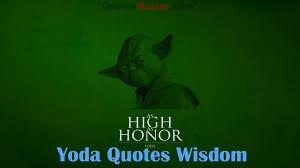 Yoda quotes wisdom