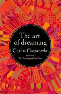 Carlos Castaneda book of dreaming