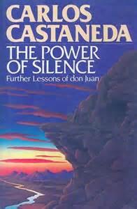 Carlos Castaneda book of silence